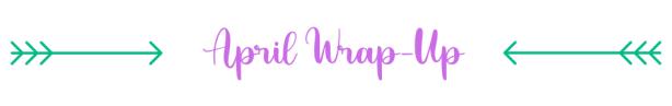 Wrap up april
