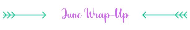 Wrap up june