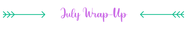 Wrap up july